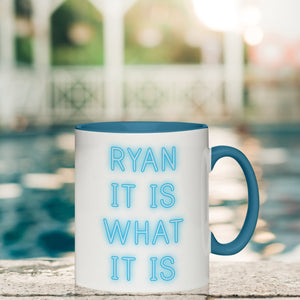 Personalised 'It Is What It Is' Mug