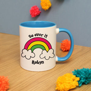Personalised So Over It Rainbow Mug