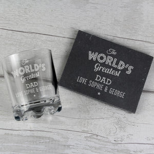 "Personalised ""The Worlds Greatest"" Whisky Tumbler & Slate Coaster Set"
