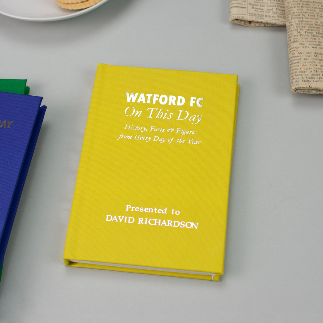 Personalised Watford FC On This Day Football Book