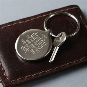 Personalised Bestest Daddy Ever Ever Ever Keyring