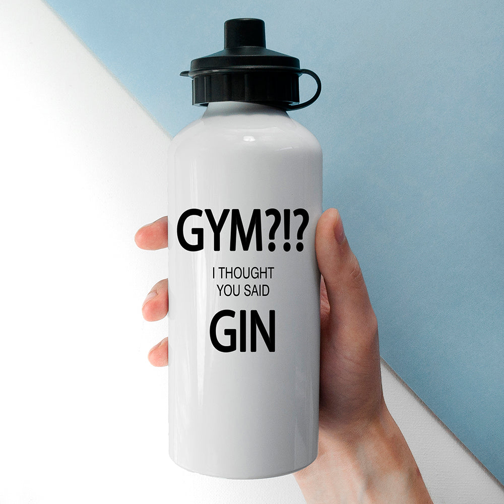 Personalised Gym I Thought You Said Gin Aluminium Water Bottle