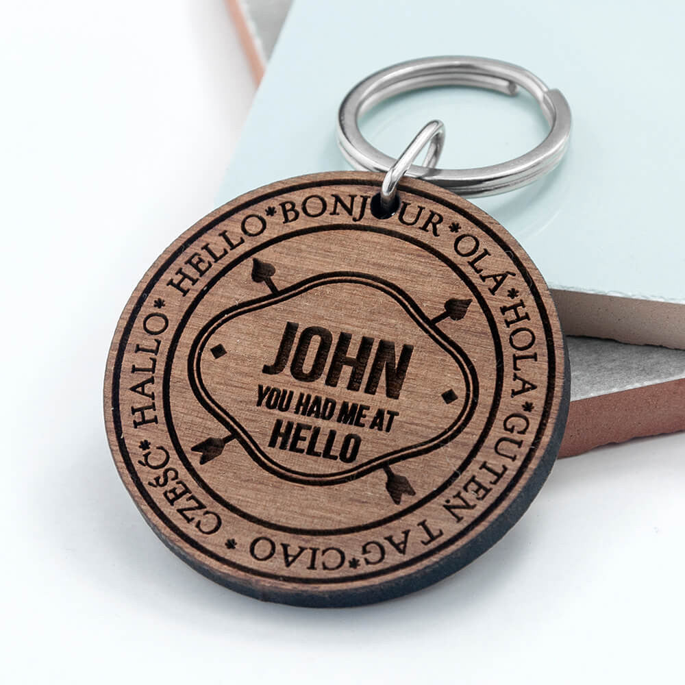 Personalised You Had Me At Hello Wooden Keyring