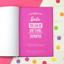 Load image into Gallery viewer, Personalised You Can Be Anything Barbie Book