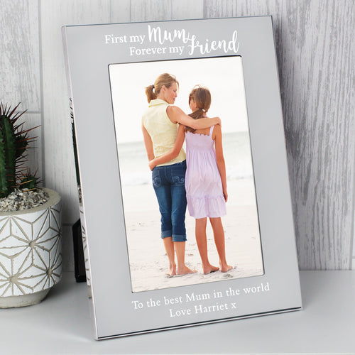 Personalised First My Mum Forever My Friend Photo Frame