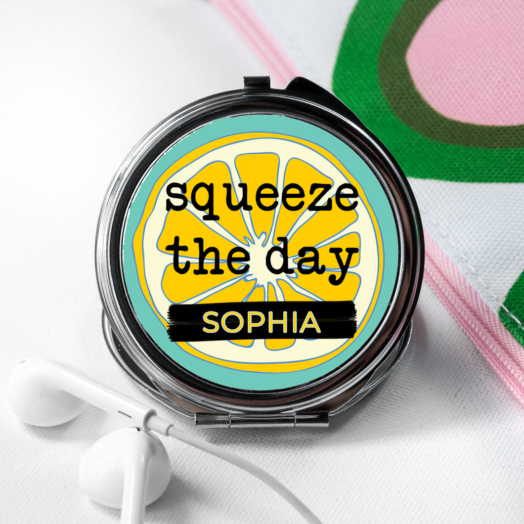 Personalised Squeeze The Day Compact Mirror