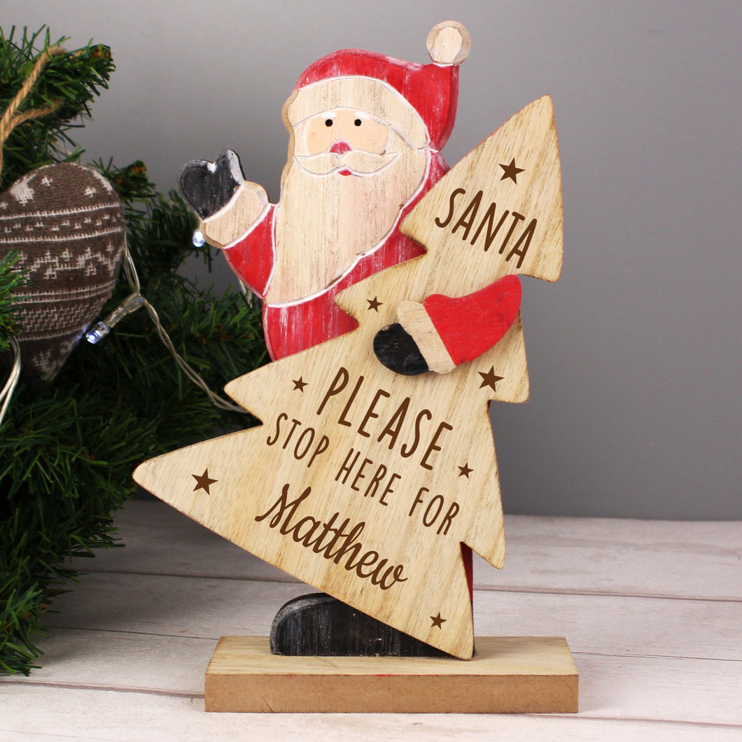Personalised Santa Please Stop Here Wooden Santa Decoration