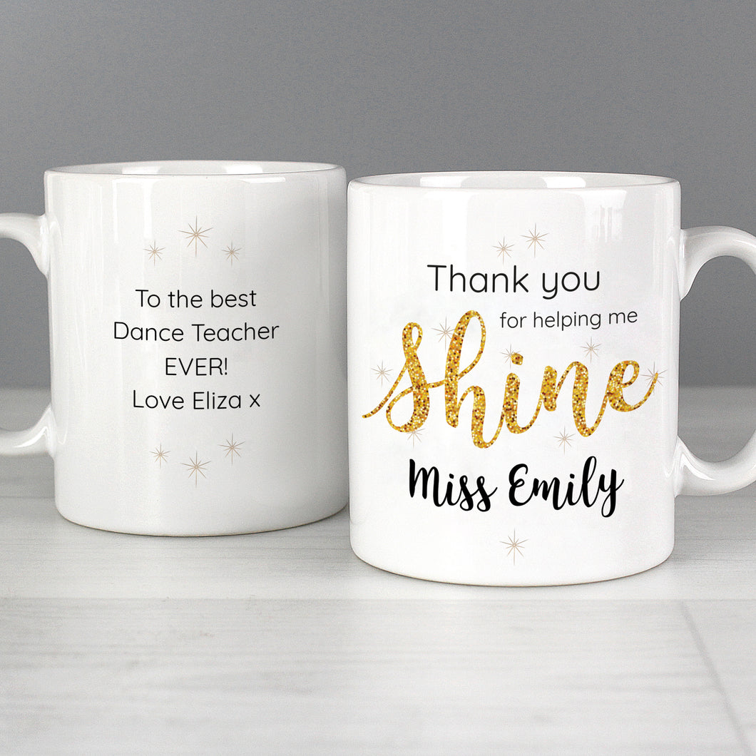 Personalised Thank You For Helping Me Shine Teacher's Mug