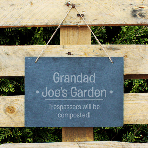 Personalised Tresspassers Will Be Composted Garden Slate Hanging Sign