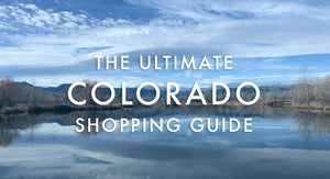 Colorado Gifts: Ultimate Shopping Guide