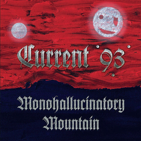 Monohallucinatory Mountain CD