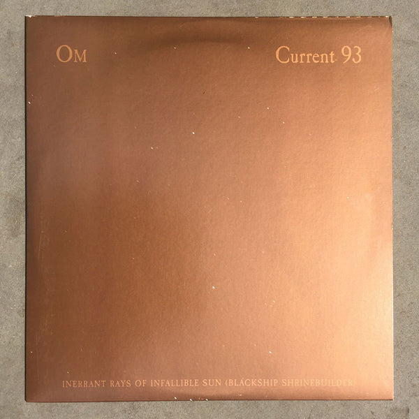 "C93 / Om: Blackship Shrinebuilder (Inerrant Rays Of Infallible Sun) 10"" LP"