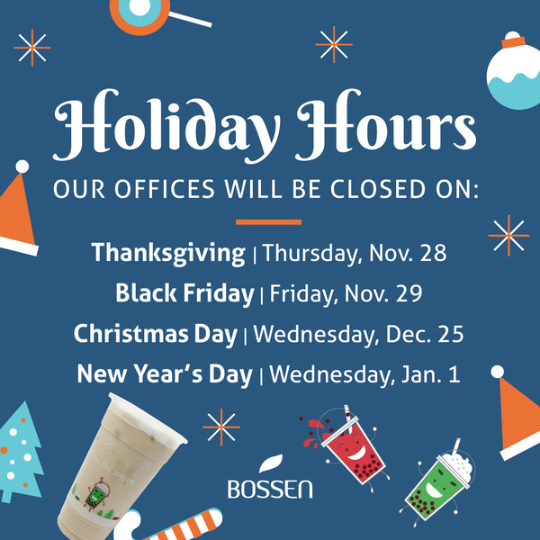 Holiday Hours for Bossen