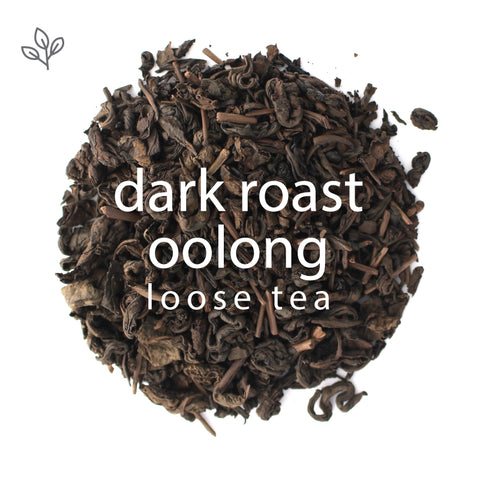 Dark Roast Oolong, Loose Leaf