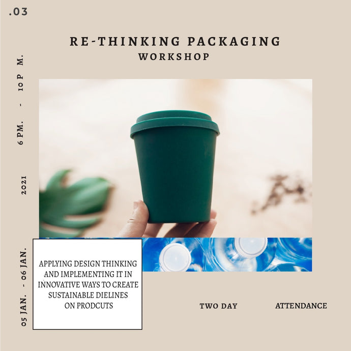 RE-Thinking Packaging Workshop