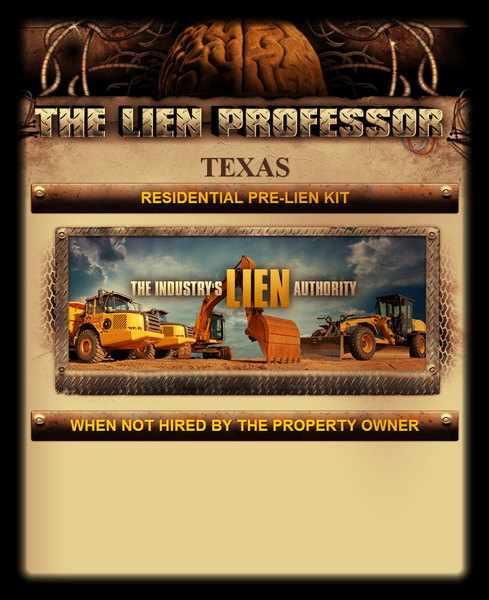Texas Residential Pre-Lien Kit - When Not Hired by the Property Owner
