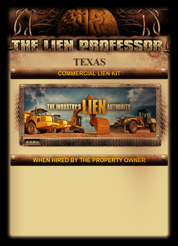 Texas Commercial Lien Kit - When Hired By the Property Owner
