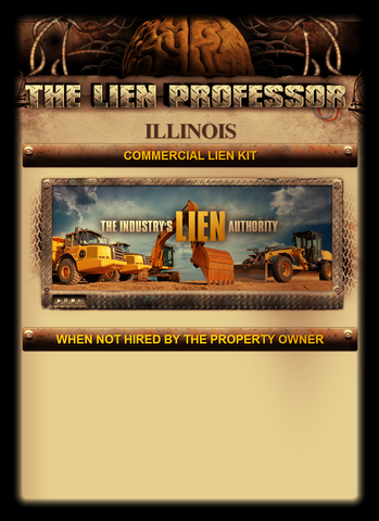 Illinois Commercial Lien Kit - When Not Hired By the Property Owner