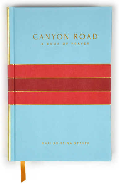 CANYON ROAD: A BOOK OF PRAYER