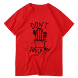 DON'T TOUCH ME Print and Cactus T-shirt / Women Rock Style Graphic Tees - HARD'N'HEAVY