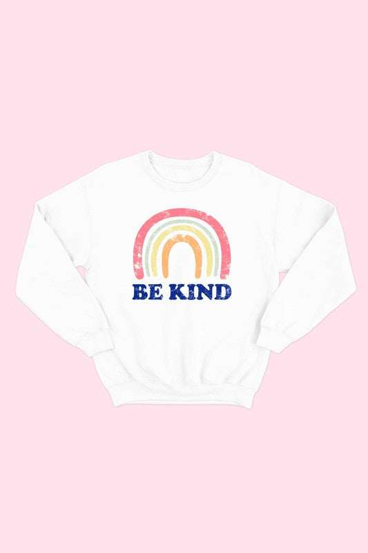 Be Kind - Rainbow Sweatshirt
