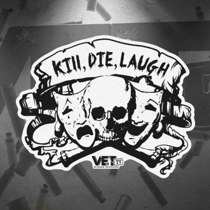 Kill Die Laugh Sticker