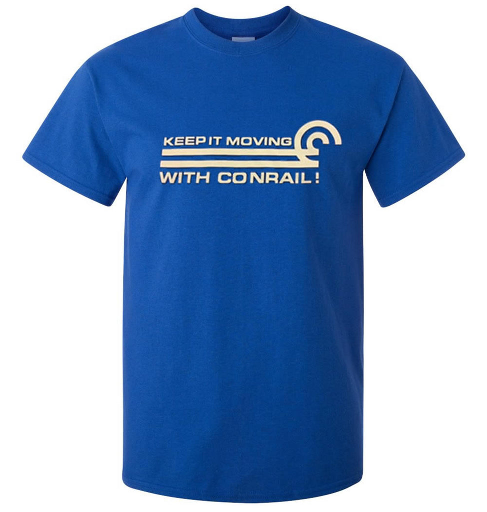 Conrail (Keep It Moving with Conrail) Shirt
