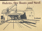 Huletts, Ore Boats and Steel Book