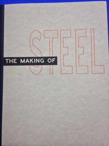 The Making of Steel Book