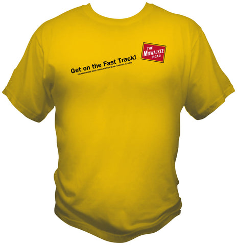 "Milwaukee Road ""Get On The Fast Track"" Shirt"