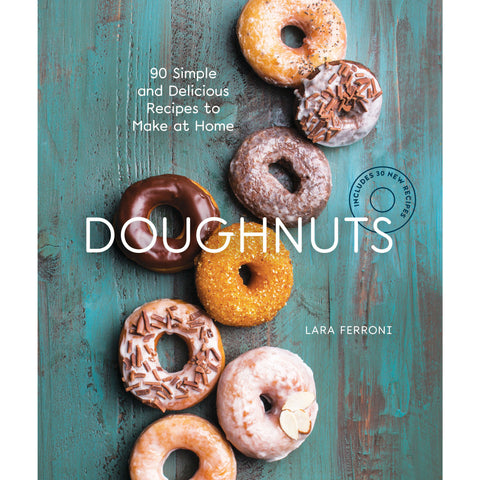 Doughnuts 90 Simple and Delicious Recipes to Make at Home - oddgifts.com