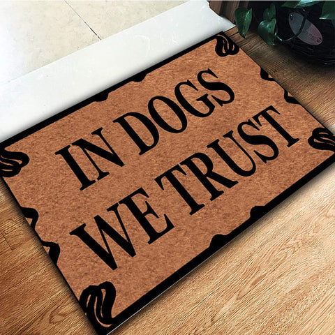 In Dogs We Trust Doormat - OddGifts.com