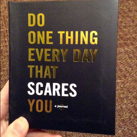 Do One Thing That Scares You - OddGifts.com