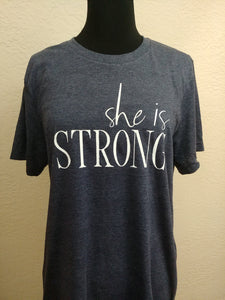 She is strong - Graphic Tee