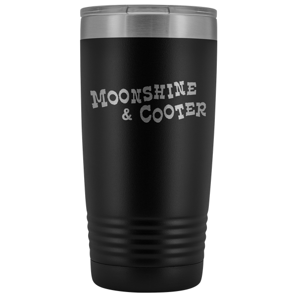 Moonshine and Cooter Tumbler 20 oz Vacuum Tumbler