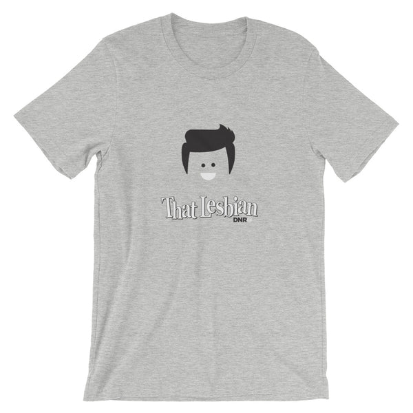That Lesbian - Short-Sleeve Unisex T-Shirt