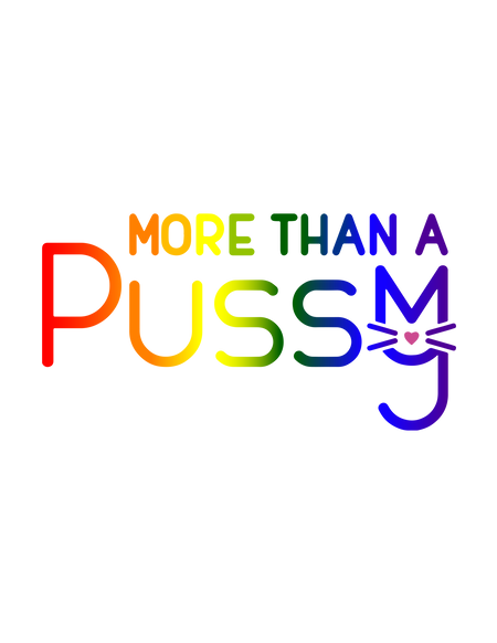 More Than A Pussy