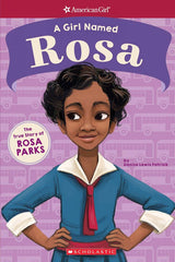 A Girl Named Rosa by Denise Lewis Patrick