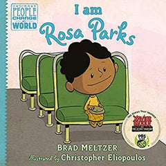 I Am Rosa Parks (Ordinary People Can Change The World) by Brad Meltze