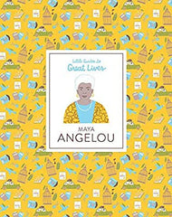 Little Guides to Great Lives Maya Angelou by Danielle Jawando