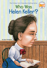 Who Was Helen Keller? by Gare Thompson (Ages 8-12)