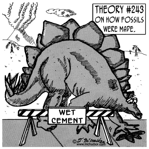 Fossil Comic - McHumor.com - Theroy on how fossils were made...wet cement - Fossil Realm