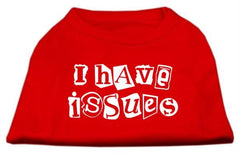 Dog Tee 'I have Issues' Red
