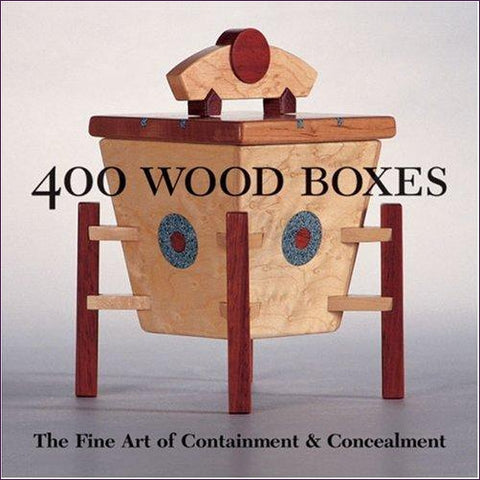 400 Wood Boxes: The Fine Art of Containment & Concealment - DIY hidden compartments and diversion safes, build you own secret compartment to keep your money and valuables safe and avoid theft and stealing by burglars -Secret Stashing