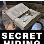 75 of the Best Secret Hiding Places - DIY hidden compartments and diversion safes, build you own secret compartment to keep your money and valuables safe and avoid theft and stealing by burglars -Secret Stashing