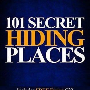 101 Secret Hiding Places - DIY hidden compartments and diversion safes, build you own secret compartment to keep your money and valuables safe and avoid theft and stealing by burglars -Secret Stashing