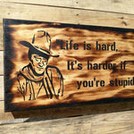 "John Wayne ""Life is Hard"" Mini Gun Secret Storage Sign - Secret Compartment Decor with hidden compartments to stash your valuables -Secret Stashing"