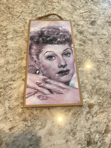 Lucille Ball plaque/sign