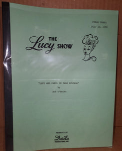 Lucy Show Script - Lucy and Carol In Palm Springs