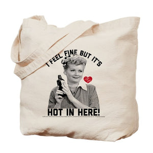It's hot in here Tote Bag